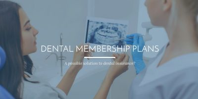 Dental Membership Plans