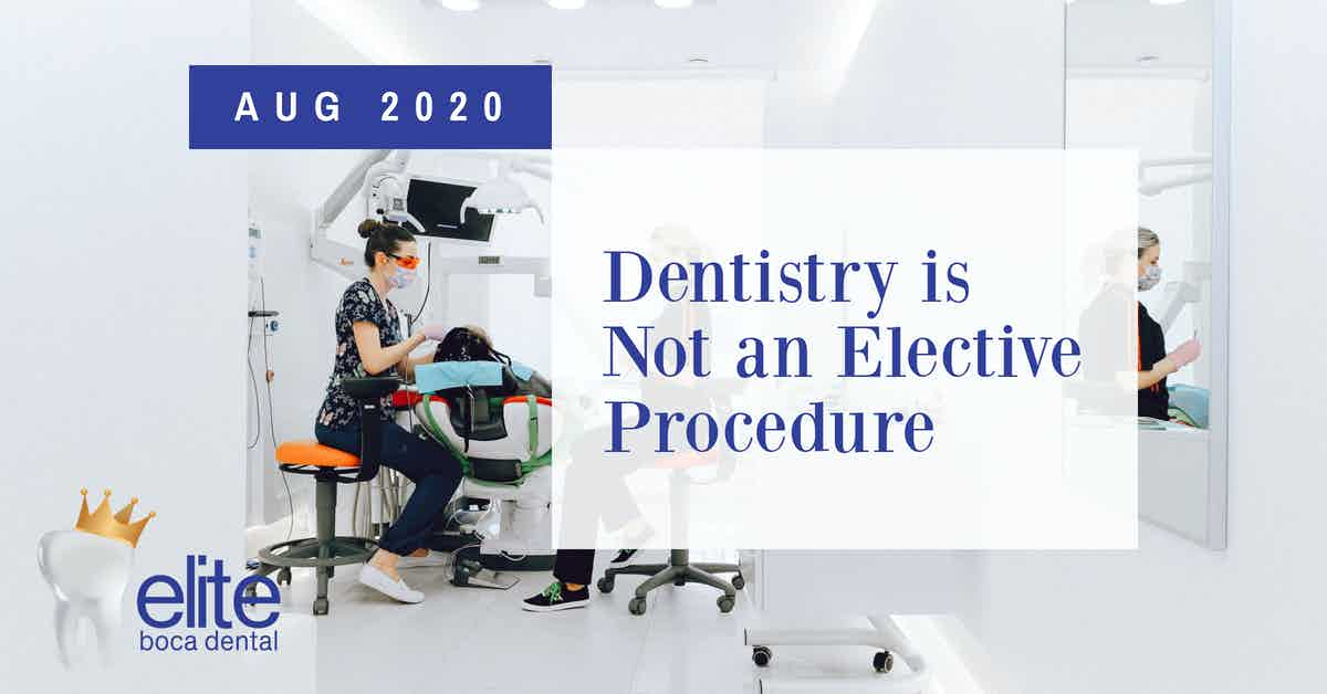 Dentistry in Not an Elective Procedure